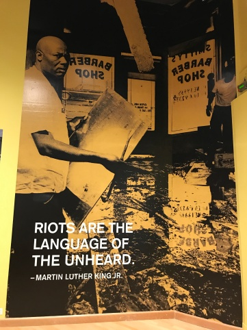 Riots are the language of the unheard. -MLK Jr