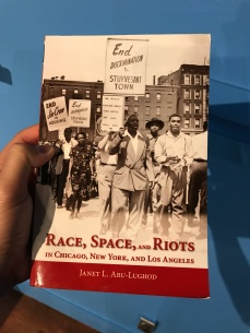Race, space, and riots in Chicago, New York and Los Angeles