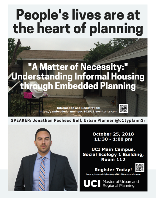 A Matter of Necessity-Understanding Informal Housing through Embedded Planning-UCI Urban Planning and Public Policy-25Oct2018